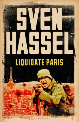 Book Liquidate Paris by Sven Hassel