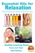 Essential Oils for Relaxation: Knowing more about Self Massage c1852253-94f2-4840-bc40-7b16948487fc