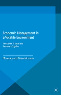 Economic Management in a Volatile Environment: Monetary and Financial Issues