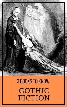 3 books to know: Gothic Fiction