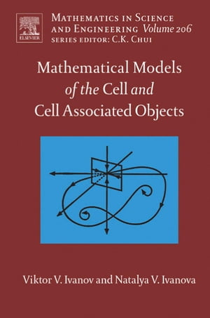 Mathematical Models of the Cell and Cell Associated Objects