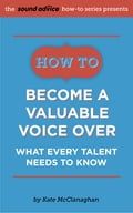 How to Become a Valuable Voice Over a3a2a837-4ba1-4a5e-9891-0f2f4f0b11dc