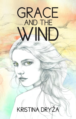 Grace and the Wind by Kristina Dryža