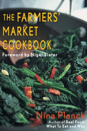 The Farmer's Market Cookbook (Metric)
