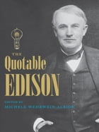 The Quotable Edison by Michele Albion