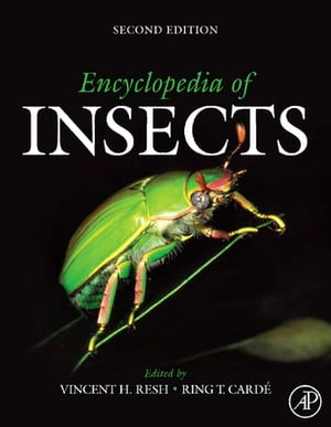Encyclopedia of Insects by Vincent H. Resh