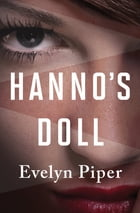 Hanno's Doll by Evelyn Piper