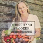 Cooker & a Looker: Aussie Home Cooking Fresh From the Farm
