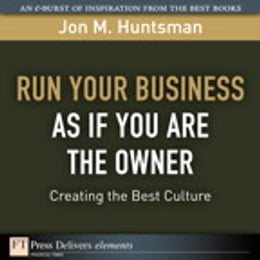 Book Run Your Business as if You Are the Owner: Creating the Best Culture by Jon Huntsman