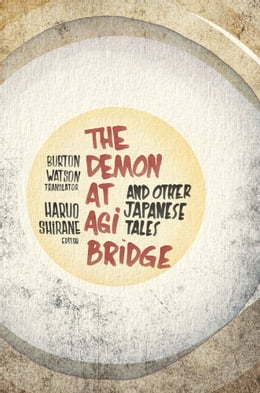 Book The Demon at Agi Bridge and Other Japanese Tales by Haruo Shirane