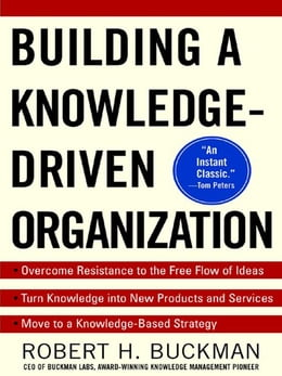 Book Building a Knowledge-Driven Organization by Buckman, Robert