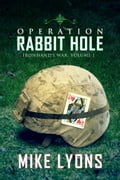Operation Rabbit Hole 97938057-ebcb-474d-a863-81294c0a916d