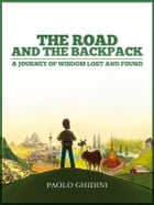 The road and the backpack by Paolo Ghidini