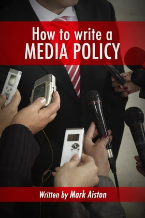 How To Write A Media Policy.