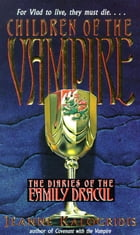 Children of the Vampire by Jeanne Kalogridis