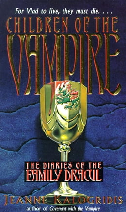 Book Children of the Vampire by Jeanne Kalogridis