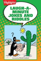 Laugh-a-Minute Jokes and Riddles by Highlights for Children