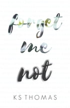 Forget Me Not by K.S. Thomas