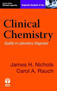 Clinical Chemistry: Diagnostic Standards of Care