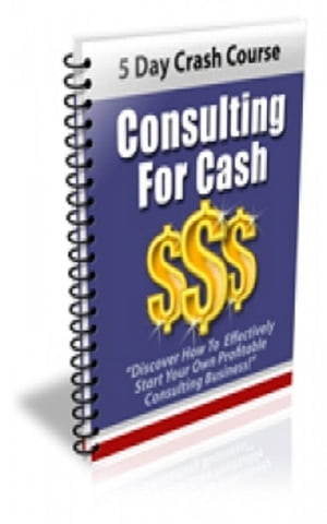 How To Consulting For Cash