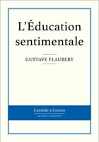 L'Éducation sentimentale by Gustave Flaubert