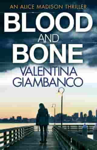 Blood and Bone: The gripping thriller that will keep you up at night!