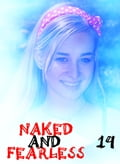 Naked and Fearless - A sexy photo book - Volume 14 62bde3af-c087-467a-b979-42ded642e112