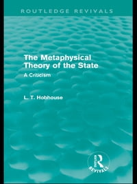 The Metaphysical Theory of the State (Routledge Revivals)