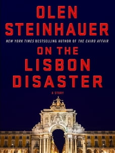 On the Lisbon Disaster: A Story