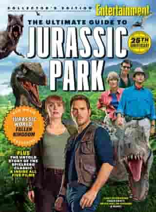 ENTERTAINMENT WEEKLY The Ultimate Guide to Jurassic Park by The Editors of Entertainment Weekly