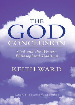 Book The God Conclusion by Keith Ward
