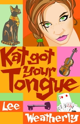 Book Kat Got Your Tongue by Lee Weatherly
