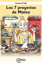 Los 7 proyectos de Mateo: Mateo by Claire St-Onge