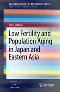 9784431547808 - Toru Suzuki: Low Fertility and Population Aging in Japan and Eastern Asia - 本