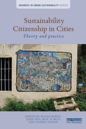 Sustainability Citizenship in Cities Theory and practice
