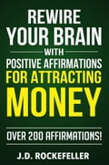 Rewire Your Brain with Positive Affirmations for Attracting Money 5ece0881-d58c-4ebe-80ac-d6bc750b1a8d