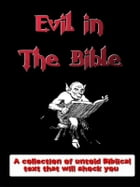 Evil in the Bible: A Kobo ebook that reveals God's evil ways in the Bible by Susan Lloyd