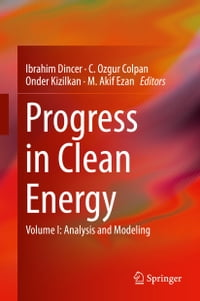 Progress in Clean Energy, Volume 1: Analysis and Modeling