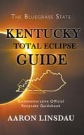 Kentucky Total Eclipse Guide 0cfe6046-b7b9-4460-8f64-eff328a209d2