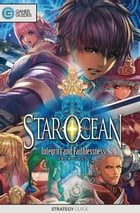 Star Ocean: Integrity and Faithlessness - Strategy Guide by GamerGuides.com