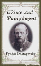 Crime and Punishment (Illustrated + Audiobook Download Link + Active TOC) by Fyodor Dostoyevsky