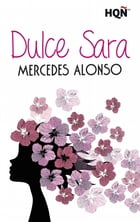 Dulce Sara by Mercedes Alonso