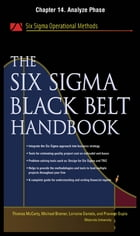 The Six Sigma Black Belt Handbook, Chapter 14 - Analyze Phase by John Heisey