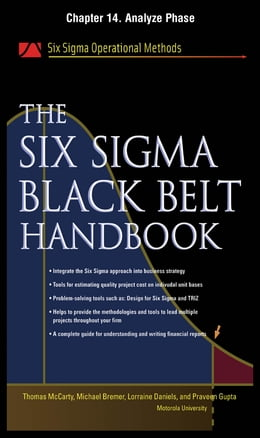 Book The Six Sigma Black Belt Handbook, Chapter 14 - Analyze Phase by John Heisey