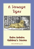 9788826079844 - A STRANGE TIGER - A true story about a tiger - Libro