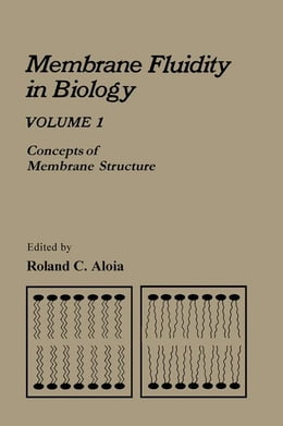 Book Concepts of Membrane Structure by Aloia, Ronald