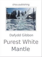 Purest White Mantle by Dafydd Gibbon