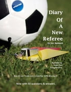 Diary of a New Referee by Fez Barnard