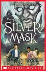 The Silver Mask (Magisterium #4) Cover Image