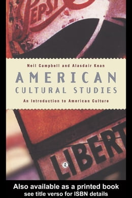 Book American Cultural Studies by Campbell, Neil C.